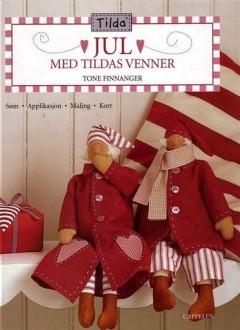 Jul - Med Tildas Venner