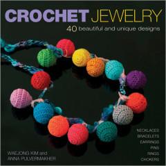 Crochet Jewelry - 40 Beautiful and Unique Designs
