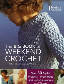 The Big Book Of Weekend Crochet (000)fc